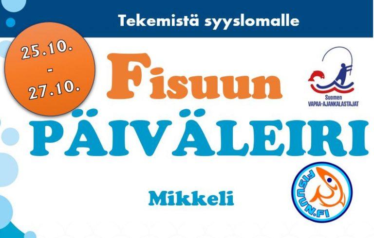 Fisuun päiväleiri Mikkeli 25.10.-27.10.