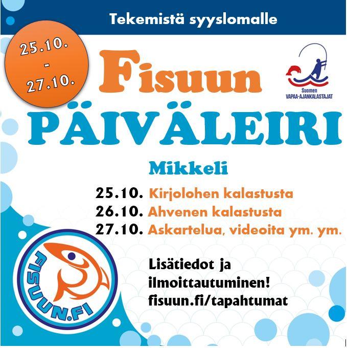 Fisuun päiväleiri Mikkeli, 25.10. – 27.10.2021